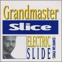 grandmaster slice